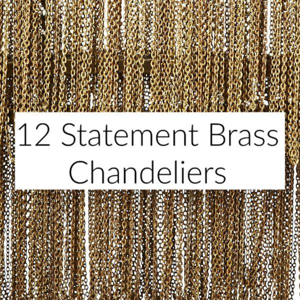 Statement Brass Chandeliers